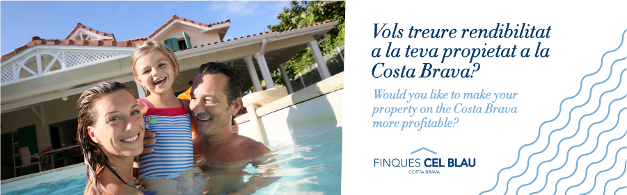 5 reasons to rent out your residence on the Costa Brava this summer with Finques Cel Blau